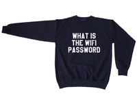 What Is The Wifi Password Unisex Crewneck Sweatshirt - Meh. Geek - 6