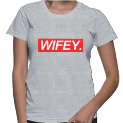 Wifey Supreme High Quality New Women T-shirt - Meh. Geek