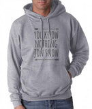 You Know Nothing Jon Snow Game of Thrones Unisex Pullover Hoodie - Meh. Geek - 2