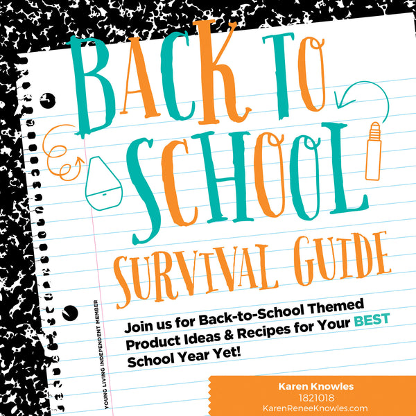 Back to school survival guide w/ Essential Oils
