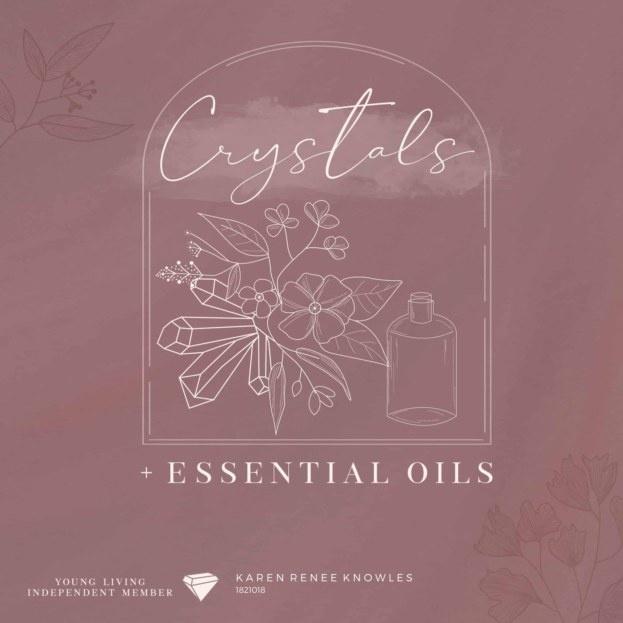 How to Use Your Crystals and Essential Oils Together For Maximum Benefits