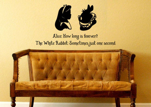 Wall Decal Alice In Wonderland How Long Is Forever White Rabbit Sometimes Just One Second