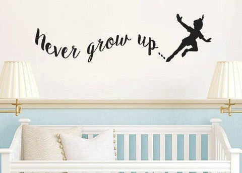 Peter Pan Inspired Never Grow Up Vinyl Wall Decal Sticker