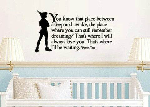 Peter Pan Inspired That Place Between Asleep and Awake Vinyl Wall Decal Sticker