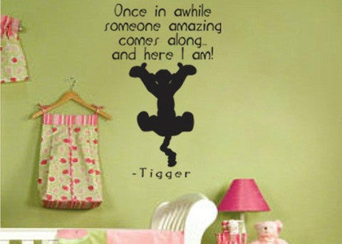 "Tigger Once In Awhile Someone Amazing Comes Along Wall Decal Sticker 12.5""w x 18.5""h"