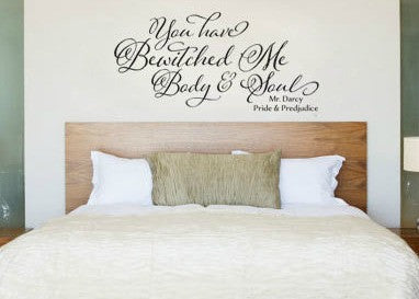 "Pride And Prejudice You Have Bewitched Me Body And Soul Mr Darcy Wall Decal Sticker 12.25""w x 5.5"""