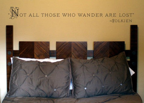 "J.R.R. Tolkien Lord Of The Rings Quote ""Not All Those Who Wander Are Lost"" Wall Decal Sticker 6""h x 47""w"