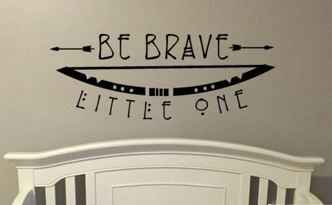 "Be Brave Little One Bow An Arrow Boho Bohemian Wall Decal Sticker 31.5"" W x 12"" H"
