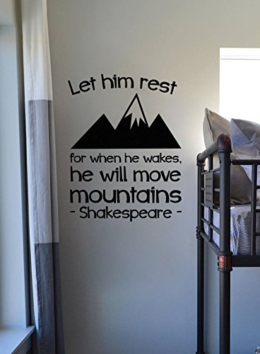 "Lucky Girl Decals Wall Decor Sticker Quote Lucky Girl Decals Wall Decor Sticker Quote Lucky Girl Decals Shakespeare Let Him Sleep For When He Wakes He Will Move Mountains Vinyl Wall Decal Sticker 16.2"" W X 21"" H - Lucky Girl Decals"