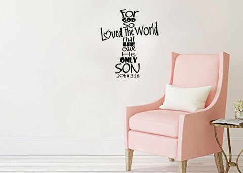 "For God So Loved The World That He Gave His Only Son John 3:16 Wall Decal Sticker 12"" W X 14.2"" H"