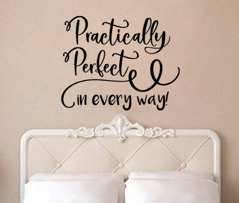 "Mary Poppins Practically Perfect In Every Way Swirls V2 Wall Decal Sticker 26.3""W X 21""H"