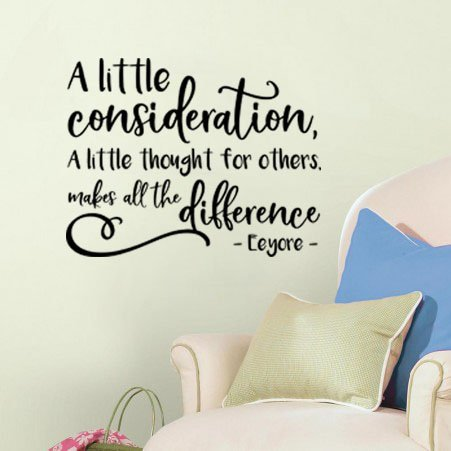 "By Eeyore Pooh A Little Consideration A Little Thought For Others Goes A Long Way Wall Decal Sticker 26.9"" W X 21"" H V2"