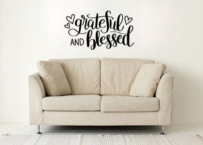 "Grateful And Blessed Wall Decal Sticker 22.4""W X 12.5""H"