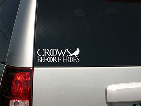 "Game Of Thrones Parody Crows Before Hoes Car Or Laptop Decal Sticker 9""w x 3""h"
