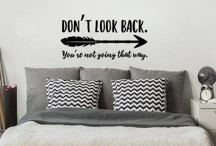 "Don't Look Back You're Not Going That Way With Arrow Boho Wall Decal Sticker 22.75"" W x 12"" H"