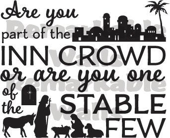 "Are You Part Of The Inn Crowd Or One Of The Stable Few Decal Sticker 10.5"" W x 10.5"" H"