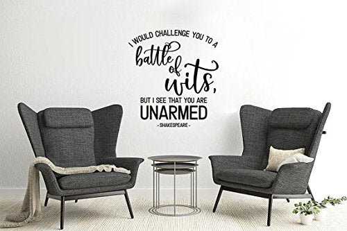 "Lucky Girl Decals Wall Decor Sticker Quote Lucky Girl Decals Wall Decor Sticker Quote Lucky Girl Decals I Would Challenge You To A Battle Of Wits But I See You Are Unarmed Shakespeare Vinyl Wall Decal Sticker 11""W X 12""H - Lucky Girl Decals"