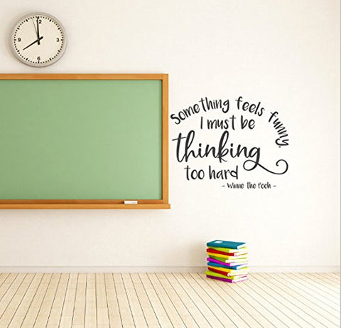 "Winnie The Pooh Something Feels Funny I Must Be Thinking Too Hard Wall Decal Sticker 15.4""W X 12""H"