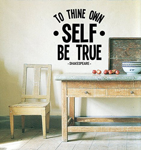 "Shakespeare To Thine Own Self Be True Wall Decal Sticker 19.5"" W X 21"" H"