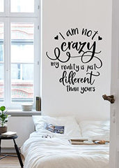 Lucky Girl Decals Wall Decor Sticker Quote Alice In Wonderland I'M Not Crazy My Reality Is Just Different Than Yours Vinyl Wall Decal Sticker 21 W X 24.5 H V2 - Lucky Girl Decals