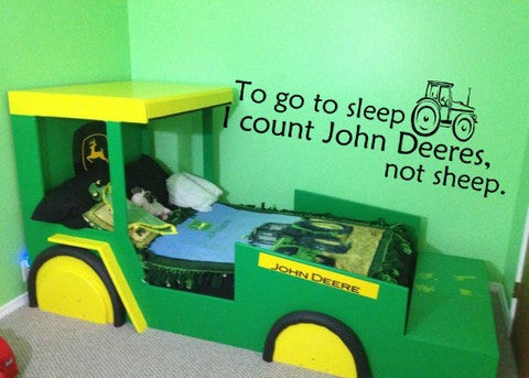 "To Go To Sleep I Count John Deere Wall Decal Sticker 33.5""w x 12.5""h"