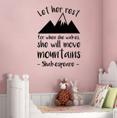 "Lucky Girl Decals Wall Decor Sticker Quote Lucky Girl Decals Wall Decor Sticker Quote Lucky Girl Decals Shakespeare Let Her Sleep For When She Wakes She Will Move Mountains Vinyl Wall Decal Sticker 14.25"" W X 21"" H - Lucky Girl Decals"