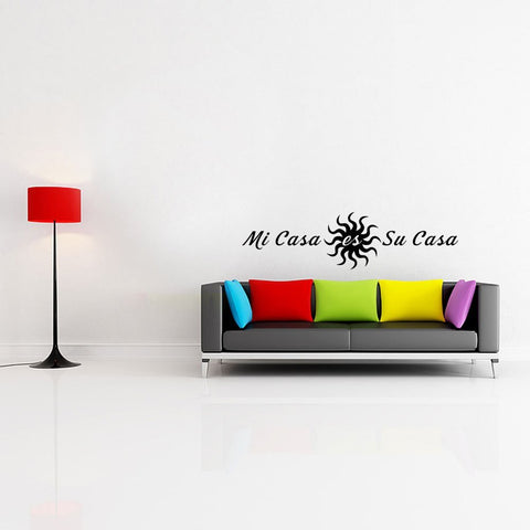 "Mi Casa Es Su Casa Wall Decal Sticker 22.4""w x 6""h"