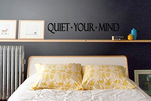 "Quiet Your Mind Wall Decal Stickers 32""w x 4.6""h"