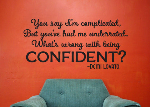"Confident Lyrics Demi Lovato Wall Decal Sticker 24.9""w x 12""h"