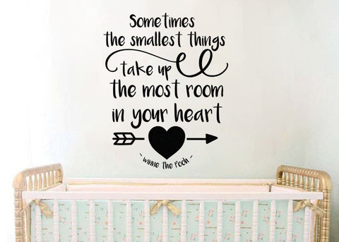 "Winnie The Pooh Sometimes Smallest Things Take Up Most Room In Your Heart V2 Decal 21""w X 26.3""h"