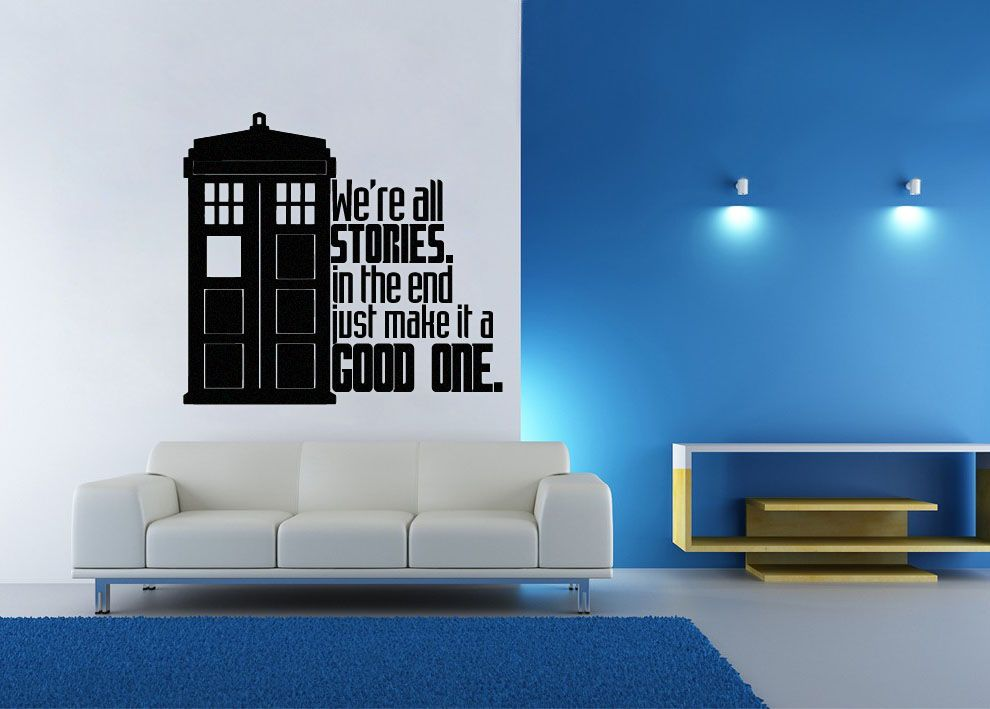 Lucky Girl Decals Wall Decor Sticker Quote Dr. Who Inspired Tardis Stories Good One Wall Decal Parody Sticker - Lucky Girl Decals