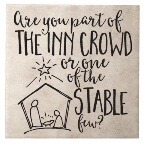 "Are You Part Of The Inn Crowd Or One Of The Stable Few Decal Cut For 12"" Tile Christmas Gift"