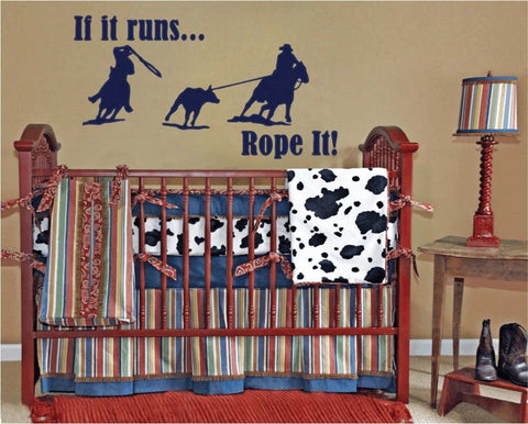 "If It Runs, Rope It Wall Decal Sticker 22.9""w x 12.5""h"