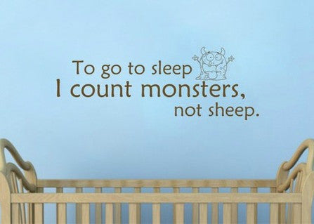 "To Go To Sleep I Count Monsters Not Sheep Wall Decal Sticker 34""w x 12.5""h"