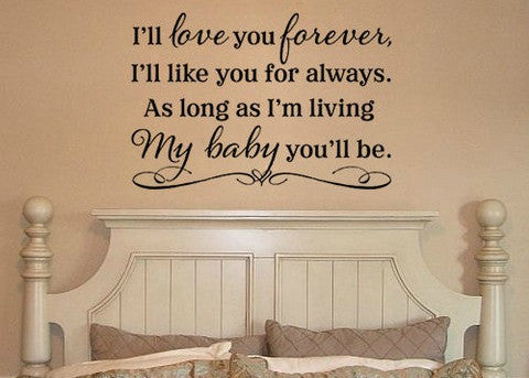 "I'Ll Love You Forever My Baby You'll Be Wall Decal Sticker 19.5""w x 13""h"