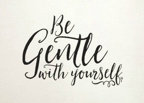 "Be Gentle With Yourself Wall Decal Sticker 17.3""w x 12.5""h"