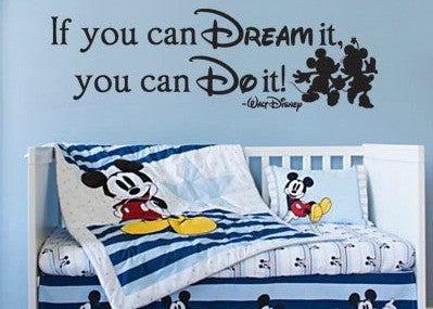 "Disney If You Can Dream It You Can Do It Wall Decal Sticker 40""w x 12.25""h"