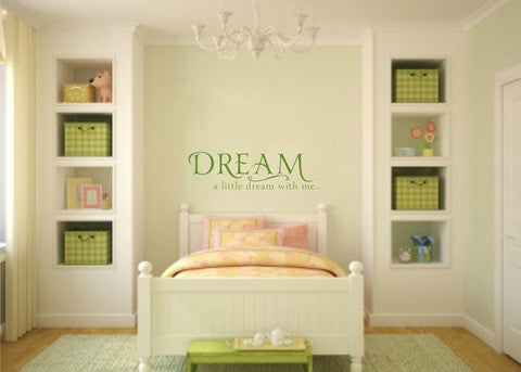 "Dream A Little Dream With Me Wall Decal Sticker 44"" W x 12.5"" H"