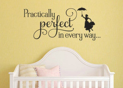 "Mary Poppins Practically Perfect In Every Way Wall Decal Sticker 28""w x 12.25""h"