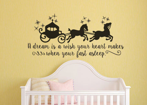 "A Dream Is A Wish Your Heart Makes Carriage Wall Decal Sticker 25""W x 12.5""H"