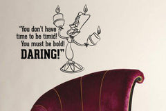 Lucky Girl Decals Wall Decor Sticker Quote Beauty And The Beast Wall Decal Sticker Lumiere You Must Be Bold Daring - Lucky Girl Decals