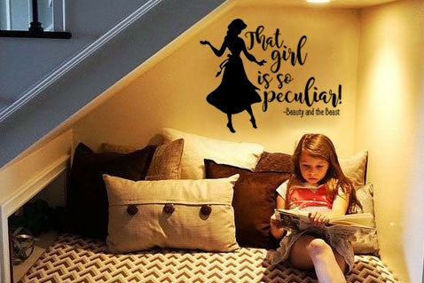 Lucky Girl Decals Wall Decor Sticker Quote Beauty And The Beast Wall Decal Sticker That Girl Is So Peculiar! - Lucky Girl Decals