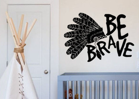 "Be Brave Indian Headdress Feathers Boho Bohemian Wall Decal Sticker 17""w x 12""h"