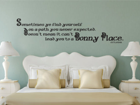 "Quote Outlander A Bonny Place Wall Decal Sticker 50""w x 12""h"