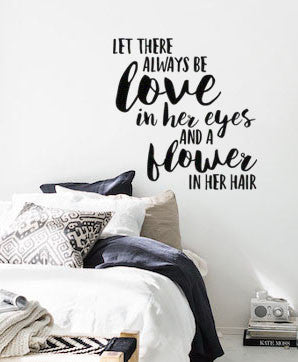 "Let There Always Be Love In Her Eyes And Flowers In Her Hair Boho Bohemian Wall Decal Sticker 21.5""w x 21""h"