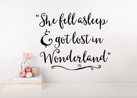 "Alice In Wonderland Quote She Fell Asleep And Got Lost In Wonderland Wall Decal Sticker 27"" W x 21"" H"
