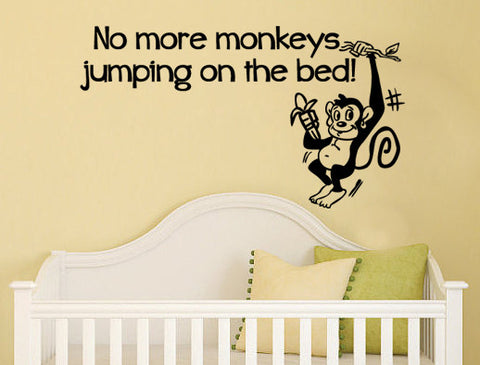 "No More Monkeys Jumping On The Bed For Children' Room Or Nursery Wall Decal Sticker 21.4""w x 12""h"