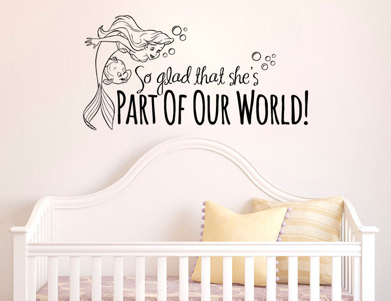 Wall Decal Sticker Part Of Our World