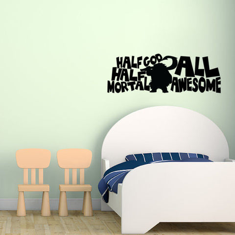 Half God Half Mortal All Awesome Moana Wall Decal