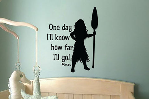 "Moana One Day I'll Know How Far I'll Go Wall Decal Sticker 12""w x 13.6""h"